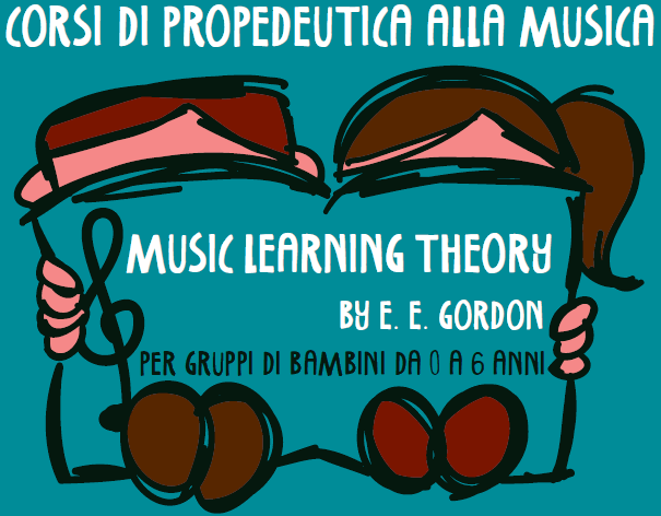 CORSI DI PROPEDEUTICA ALLA MUSICA - MUSIC LEARNING THEORY BY E. E. GORDON